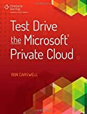 img - for Test Drive the Microsoft Private Cloud by Ron Carswell (2014-11-18) book / textbook / text book