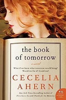 The Book of Tomorrow: A Novel by [Ahern, Cecelia]