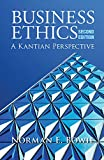 img - for Business Ethics: A Kantian Perspective book / textbook / text book