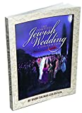 The Jewish Wedding Companion (complete liturgy and explanations)