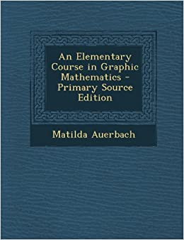 Book Elementary Course in Graphic Mathematics