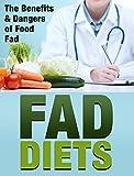 Fad diets: The benefits & dangers of food fad