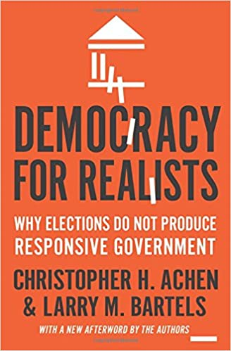 amazon democracy for realists why elections do not produce