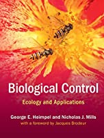 Biological Control: Ecology and Applications Front Cover
