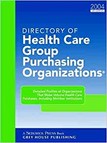 Group Purchasing Organizations (Directory of Health Care ...
