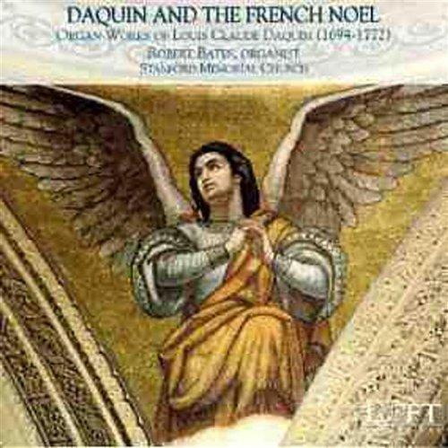 (Daquin & the French Noel: Organ Works of Louis Claude Daquin)