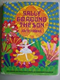 img - for Sally Go Round the Sun book / textbook / text book
