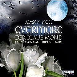 Der blaue Mond (Evermore 2)