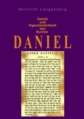 Zweck und Eigentümlichkeit des Buches Daniel