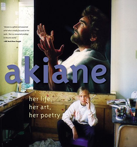 Akiane: Her Life, Her Art, Her Poetry (Hardcover) [Pre-order 12-09-2017]