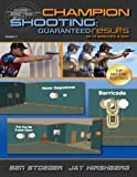 Champion Shooting: Guaranteed Results in 15 Minutes a Day, Vol. 2