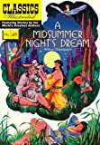 Image of A Midsummer Night's Dream: Classics Illustrated
