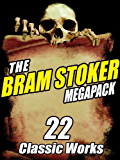 The Bram Stoker MEGAPACK ®: 22 Classic Works