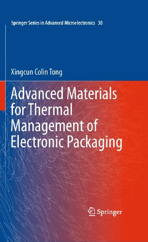 Advanced Materials for Thermal Management of Electronic Packaging (Springer Series in Advanced Microelectronics Book 30) ()