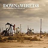 Best of Down & Wired 3 [Vinyl LP]