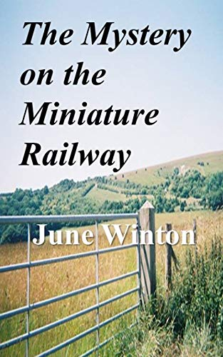 Book: The Mystery on the Miniature Railway by June Winton
