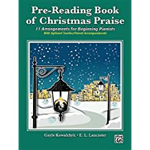 Pre-Reading Book of Christmas Praise: 11 Arrangements for Beginning Pianists