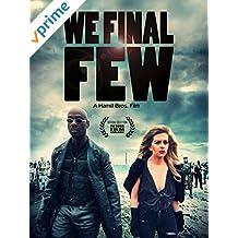 We Final Few