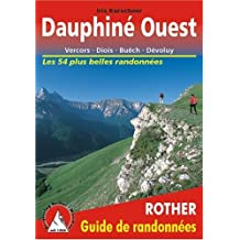**DAUPHINE OUEST** VERCORS DIOIS BUECH DEVOLUY
