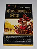 img - for A crossbowman's story of the first exploration of the Amazon book / textbook / text book