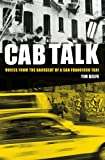 img - for Cab Talk: Voices from the Backseat of a San Francisco Taxi book / textbook / text book