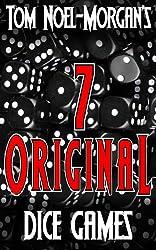 7 Original Dice Games (Morgan Games Book 1) (English Edition)