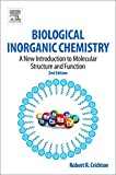 Biological Inorganic Chemistry: A New Introduction to Molecular Structure and Function