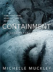 Containment: A Short Story (English Edition)