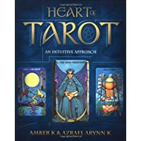 Heart of Tarot: An Intuitive Approach