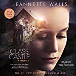 The Glass Castle: A Memoir | Jeannette Walls