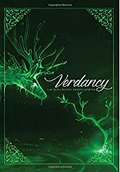 Verdancy (A Fiction Creative Writing Journal) (Volume 1)