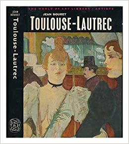toulouse lautrec world of art