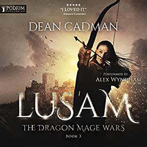 Lusam: The Dragon Mage Wars, Book 3 Audiobook