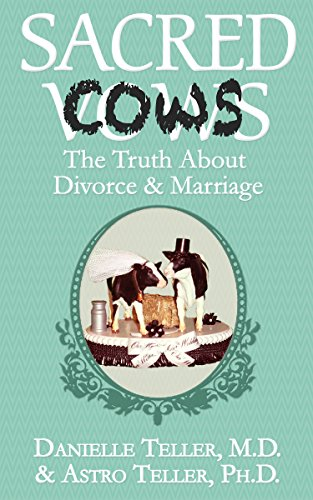 Pdf Parenting Sacred Cows: The Truth About Divorce & Marriage