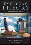 img - for Everyday Theory: A Contemporary Reader by Becky McLaughlin (2004-07-04) book / textbook / text book