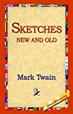 Sketches New and Old, Mark Twain, 1595403167