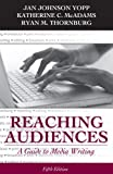 img - for Reaching Audiences: A Guide to Media Writing (5th Edition) book / textbook / text book