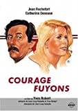 "Afficher ""Courage fuyons"""