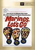 Marines, Let's Go by Twentieth Century Fox Film Corporation by Raqul Walsh
