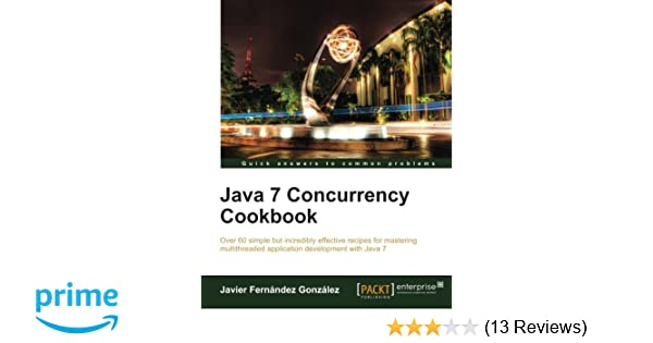 Java 7 Concurrency Cookbook