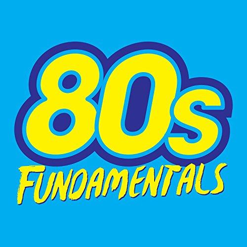80's Fundamentals