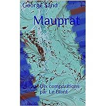 Mauprat: Dix compositions par Le Blant (French Edition)