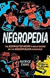 Negropedia, Patrice Evans, 030746380X