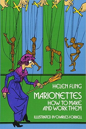 Puppet Marionette Art (Marionettes: How to Make and Work Them)