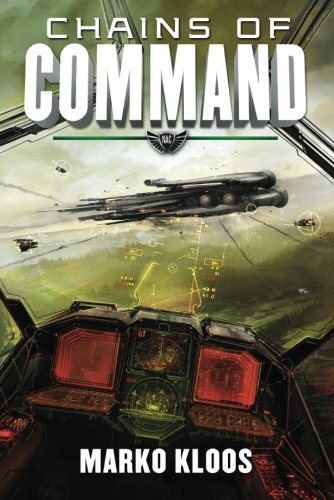 Chains of Command (Frontlines) [Marko Kloos] (Tapa Blanda)