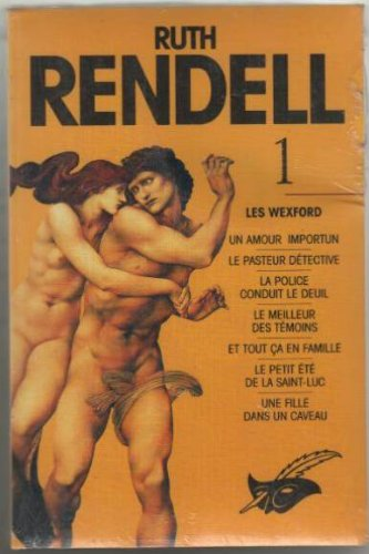 INTÉGRALE RUTH RENDELL TOME I - LES WEXFORD 1