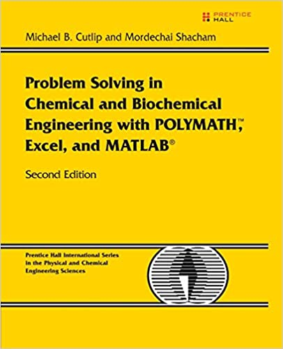 com problem solving in chemical and biochemical  problem solving in chemical and biochemical engineering polymath excel and matlab 2nd edition 2nd edition
