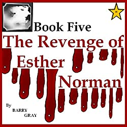 The Revenge of Esther Norman Book Five