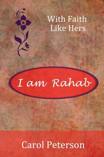 I am Rahab (With Faith Like Hers)