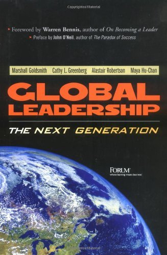 Global Leadership: The Next Generation by Goldsmith Marshall Greenberg Cathy Robertson Alastair Hu-Chan Maya (2003-05-08) Paperback